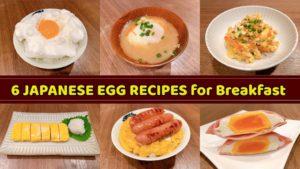 6 Japanese Egg Recipes for Breakfast - EASY & QUICK JAPANESE BREAKFAST RECIPES for Beginners
